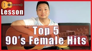 Top 5 - 90's Female Hits Guitar Tutorial