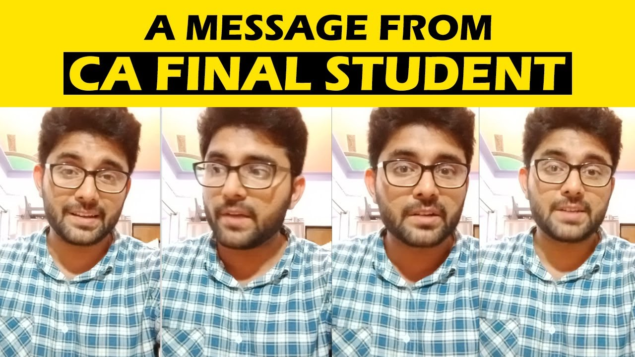 A MESSAGE FOR ALL CA STUDENTS FROM CA FINAL STUDENT | ATIF NASIR : CA Legacy