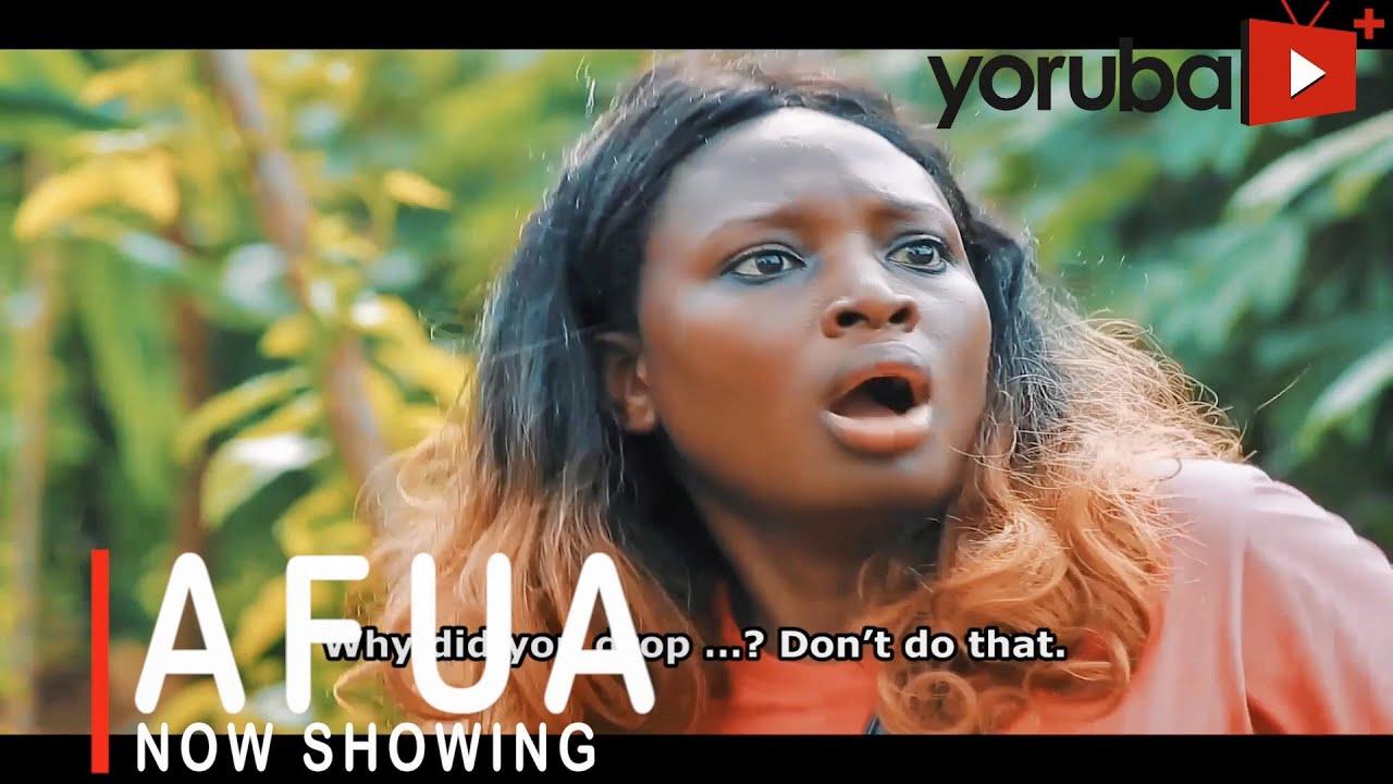 Download Afua Latest Yoruba Movie 2021 Drama Starring Bimpe Oyebade | Antar Olaniyan | Olamilekan Ayinla