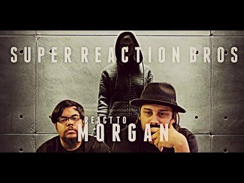 SUPER REACTION BROS REACT & REVIEW Morgan Official Trailer!!!!