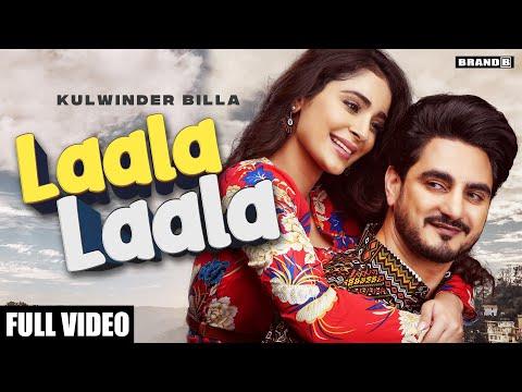 LAALA LAALA : Kulwinder Billa | Bunty Bains | Desi Crew | Alankrita Sahai | Latest Punjabi Songs2021