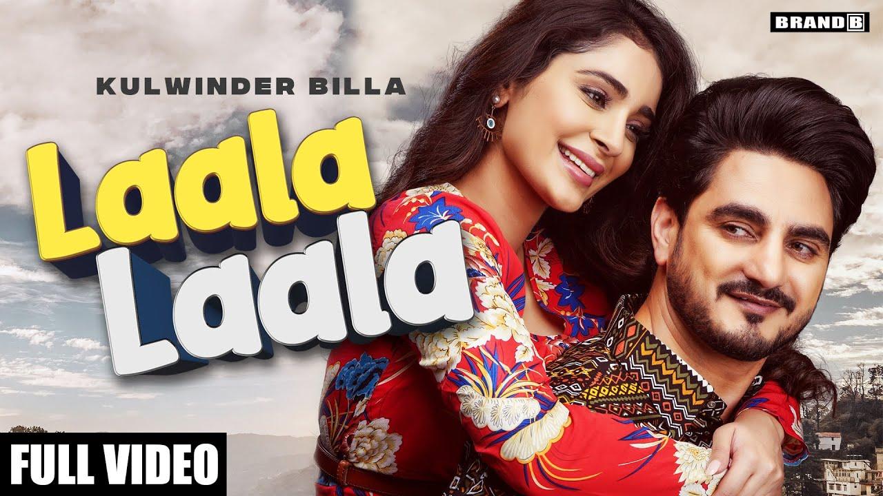 Download LAALA LAALA : Kulwinder Billa | Bunty Bains | Desi Crew | Alankrita Sahai | Latest Punjabi Songs2021
