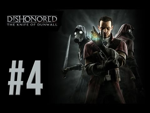 Dishonored - Knife of Dunwall DLC Walkthrough - PT. 4 - Imminent Domain - The Legal District