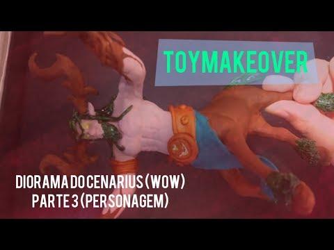TOYMAKEOVER: Diorama do Cenarius (WOW) - PARTE 3 (PERSONAGEM)