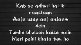 Wajah Tum Ho Full Song Lyrics Hate Story 3