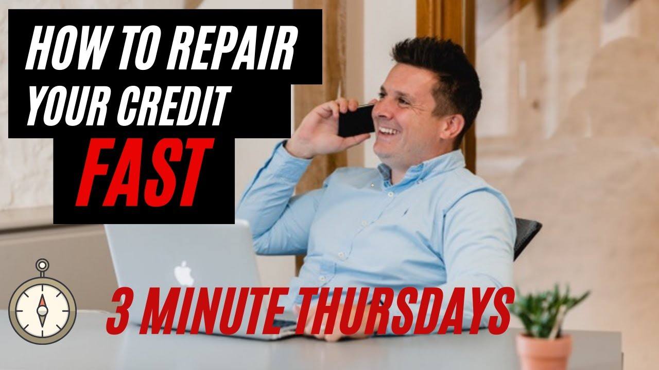 How to repair your credit, FAST!