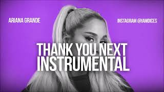 Ariana Grande  Thank You, Next  Instrumental Prod  by Dices  FREE dl