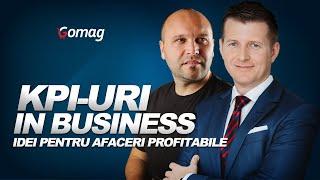 Idei Pentru Afaceri Profitabile - KPI in Afaceri cu Lorand Soares Szasz