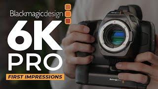 BMPCC 6K Pro - First Impressions & Test Footage!