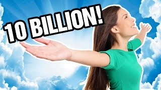 10 BILLION MONTAGE! thumbnail