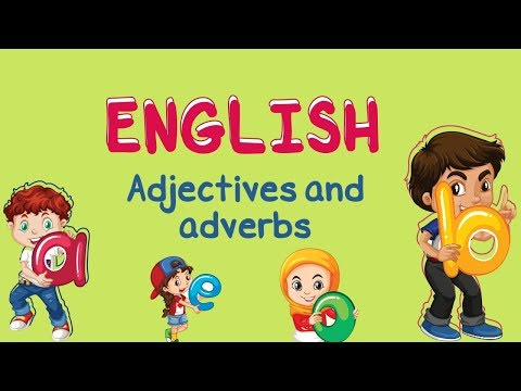 English | Adjectives and adverbs