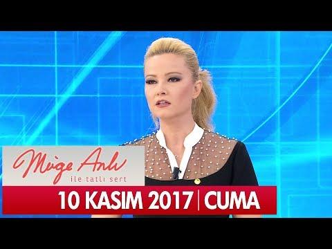 Müge Anlı ile Tatlı Sert 10 Kasım 2017 - Tek Parça
