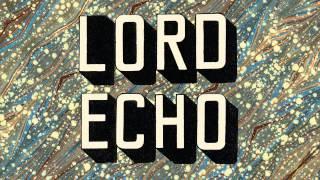Lord Echo - Put It in My Head (feat. Mara TK)