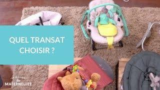 Quel transat choisir ?  - La Maison des maternelles #LMDM