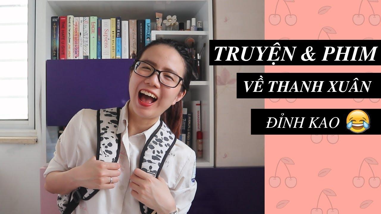 Truyện & Phim Thanh xuân ĐỈNH KAO :D / BEST BOOKS MOVIES OF YOUTH