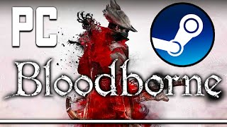 Bloodborne On PC FINALLY Happening - These Rumors Are Wild
