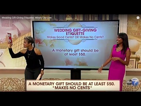 Wedding Gift Giving Etiquette Windy City Live
