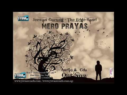Prayas -The Edge Band I Jeewan Gurung