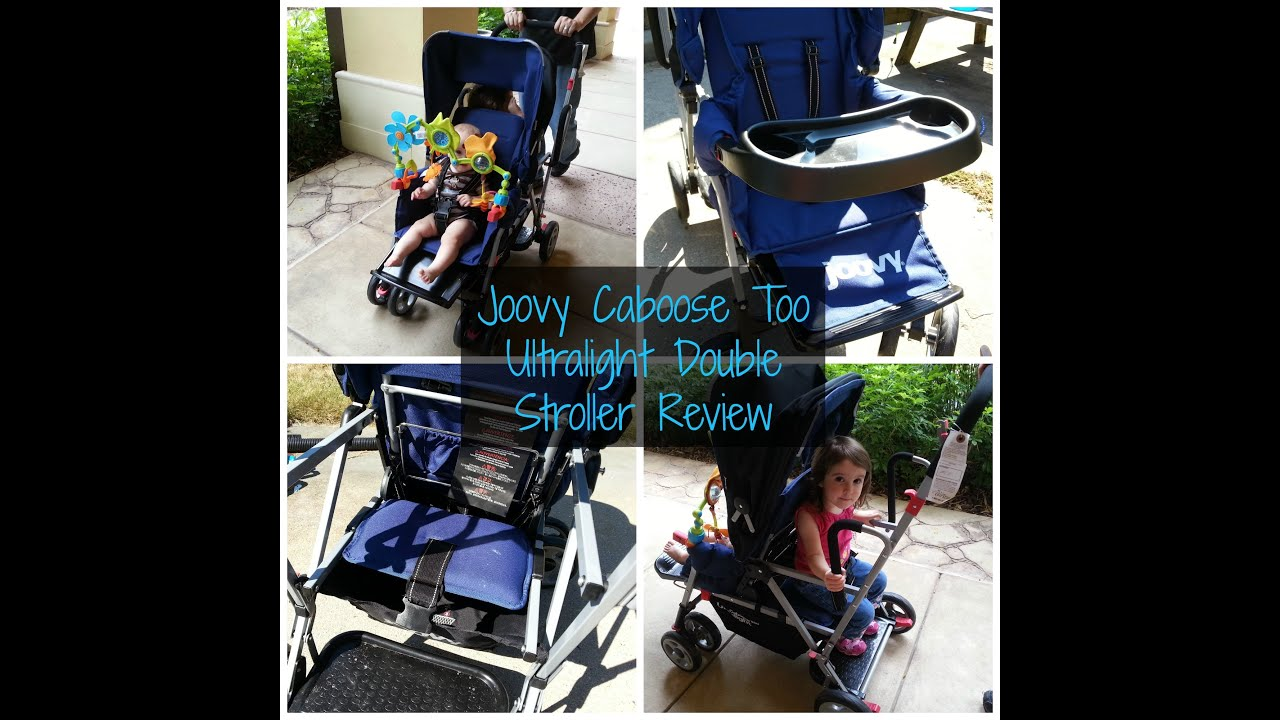 Joovy Caboose Too Ultralight Double Stroller Review darcyandbrian