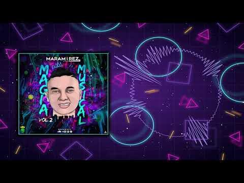 Magia Musical Vol 2 - Maramirez Live Set 2019