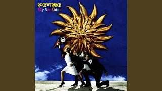 Provided to YouTube by WM Japan Stepping out · ROCK'A'TRENCH My Sun...