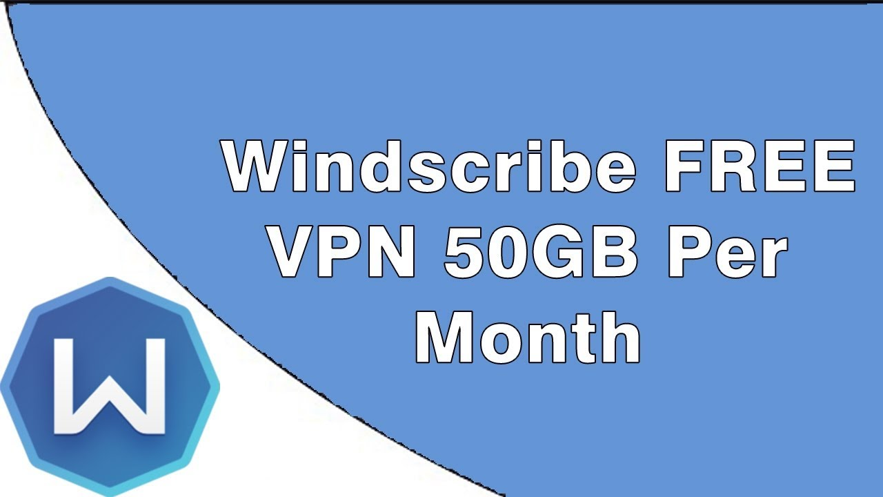 Download Windscribe VPN For FREE! (Save $108) Unlimited Coupons Giveaway  -2018 [LEGIT]