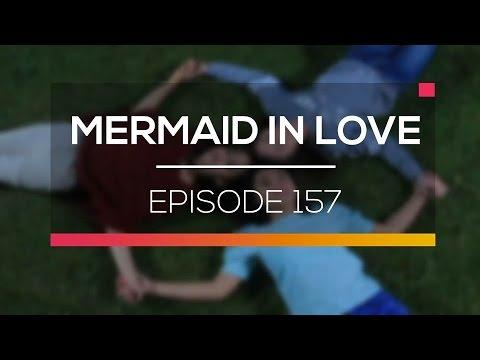 Mermaid In Love - Episode 157
