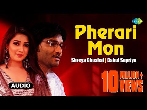 Pherari Mon  Antaheen  Bengali Movie Song  Shreya Ghoshal, Babul Supriyo