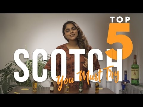 Top 5 Scotch You Must Try | Johnnie Walker | Glen | Paul John | Chivas Regal 12