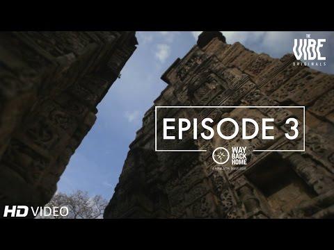 Way Back Home | A Himalayan Travelogue : Episode 3