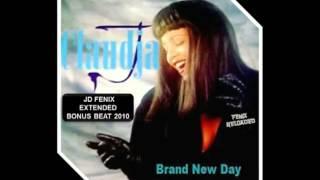 CLAUDJA - BRAND NEW DAY ( JD FENIX EXTENDED BONUS BEAT 2010 )