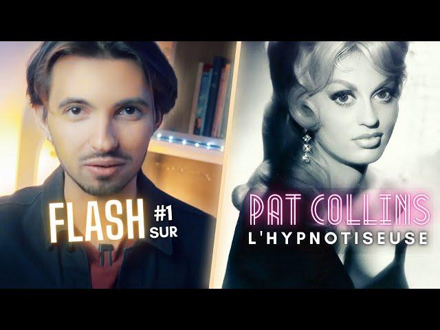 Connaissez-vous cette hypnotiseuse ? Flash sur #1 Pat Collins