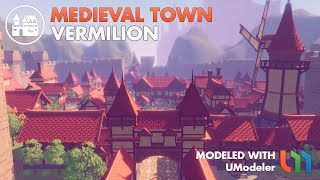 The Medieval Town - The Vermilion modeled with UModeler in Unity.