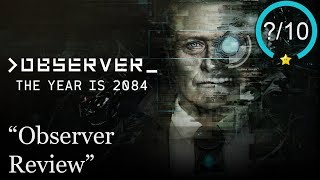 Observer PS4 Review