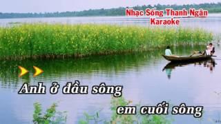 Anh ở Đầu Sông Em Cuối Sông - Karaoke Nhạc Sống Thanh Ngân