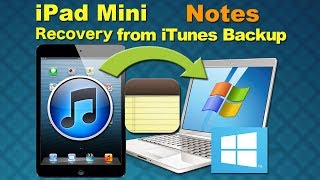 Recover my files from iPad Mini, Recover Deleted Notes from iPad Mini on Windows by Recovery Tool