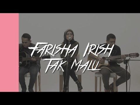 #akuStar: Farisha Irish - Tak Malu