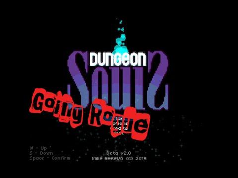 Going Rogue: Dungeon Souls - KILL KILL KILL |
