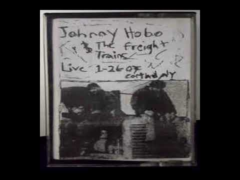 Johnny Hobo & The Freight Trains - Live In Cortland (Full album)