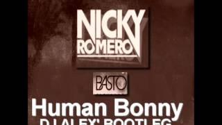 Nicky Romero vs. Basto - Human Bonny (Alaixys Bootleg) + FREE DOWNLOAD LINK