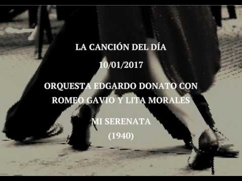 "Orquesta Edgardo Donato Con Romeo Gavio Y Lita Morales ""Mi Serenata"" (1940)"