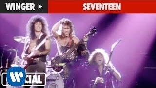 Winger - Seventeen (Official Music Video)