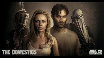 THE DOMESTICS Official Trailer (2018)