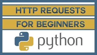 How to Send HTTP Requests in Python for Beginners