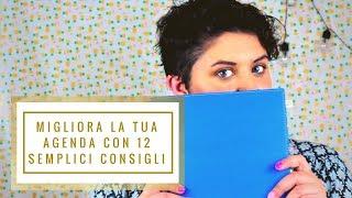 Rendi più bella e funzionale l'agenda con 12 consigli ●☆● Futura Psi