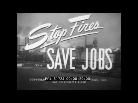 1940s INDUSTRIAL FIRE PREVENTION & SAFETY FILM   STEEL MILLS, FACTORIES & INDUSTRY 31724