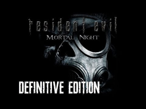 Resident Evil: Mortal Night Definitive Edition w/ Classic REbirth patch(Preliminary Version)