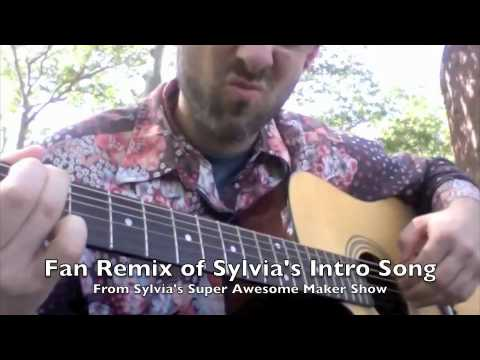 """Fan Remix of """"Sylvia's Super Awesome Maker Show"""" intro ..."""