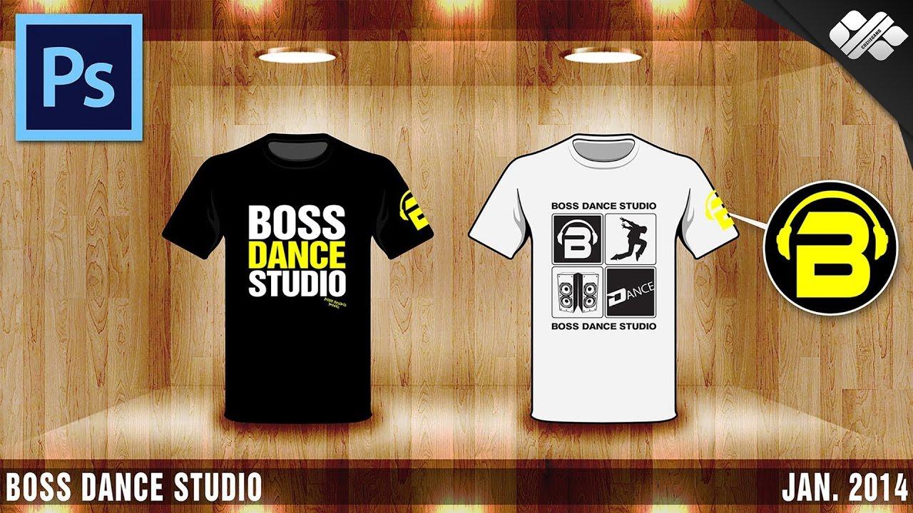 Photoshop Boss Dance Studio T Shirt Design YouTube