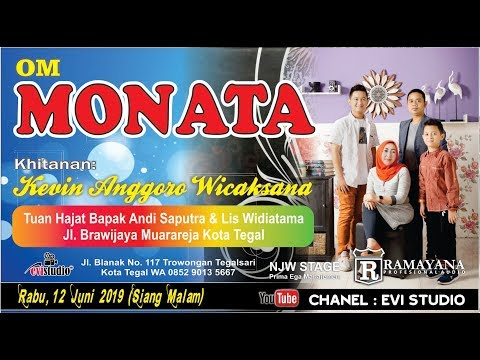 LIVE OM MONATA | Khitanan KEVIN ANGGORO WICAKSANA | Jl. Brawijaya Muarareja Kota Tegal | SIANG